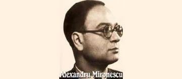 Alexandru Mironescu, un custode al tezaurului cultural şi cultural milenar al Bisericii Creştine - In memoriam -